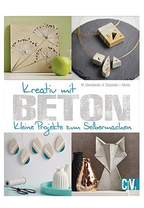 www.sayila.nl - Boek Kreativ mit Beton (M. Dawidowski, A. Diepolder, I. Moras)